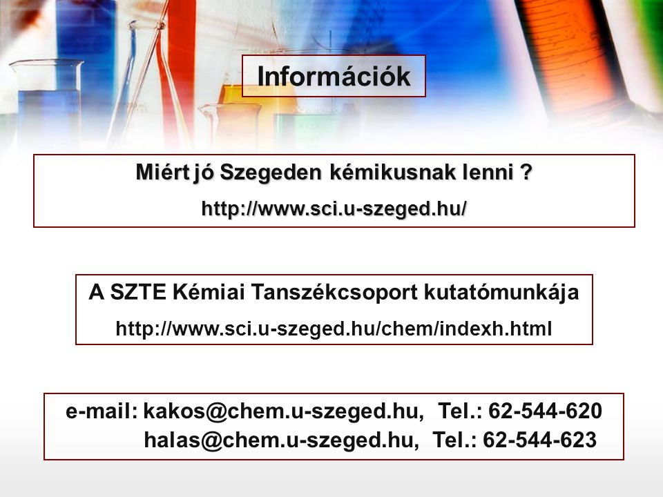 Információk Miért jó Szegeden kémikusnak lenni