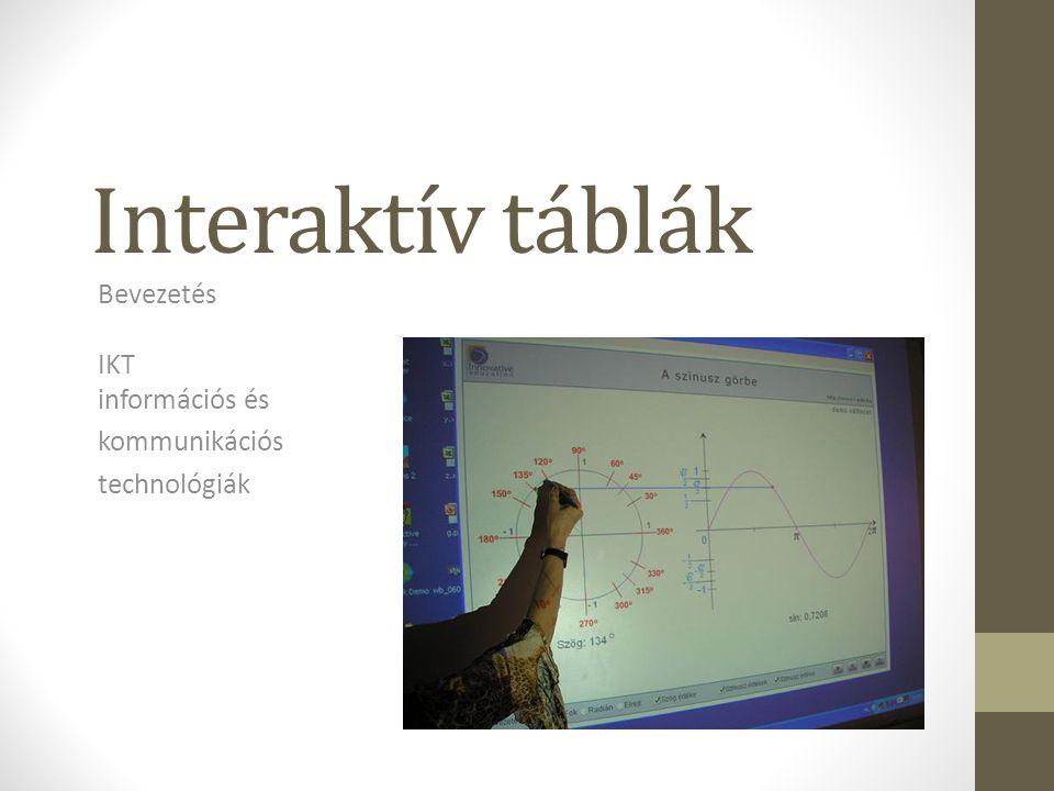 Bevezetés IKT információs és kommunikációs technológiák
