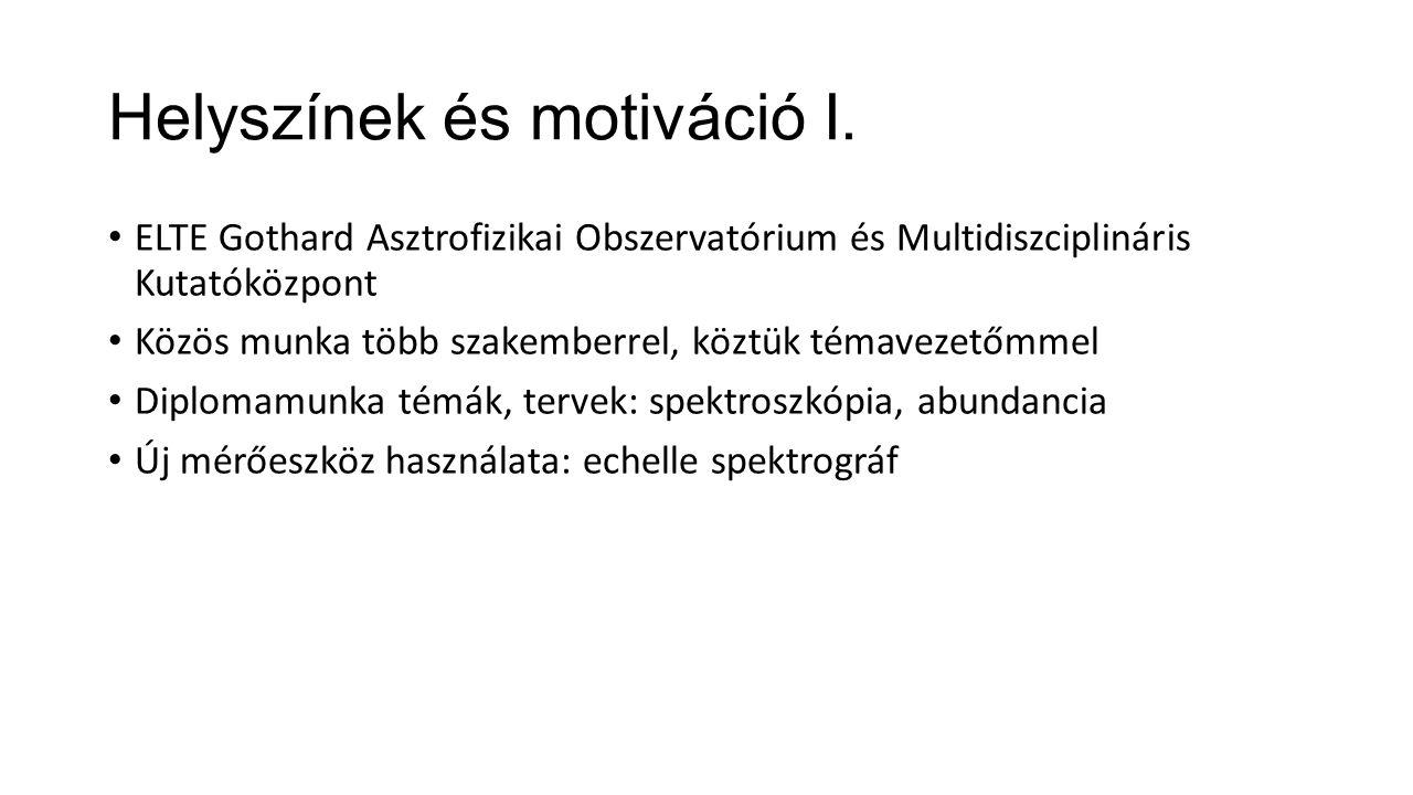 Helyszínek és motiváció I.
