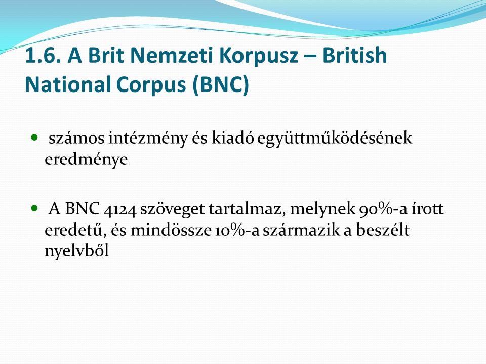 1.6. A Brit Nemzeti Korpusz – British National Corpus (BNC)