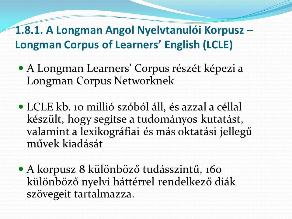 1.8.1. A Longman Angol Nyelvtanulói Korpusz – Longman Corpus of Learners' English (LCLE)