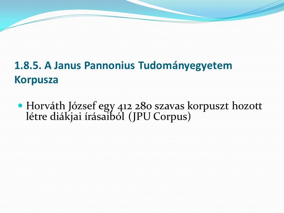 1.8.5. A Janus Pannonius Tudományegyetem Korpusza