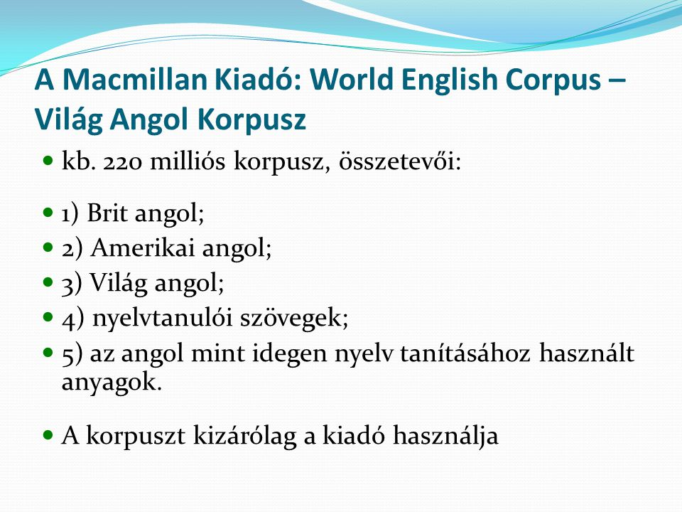 A Macmillan Kiadó: World English Corpus – Világ Angol Korpusz