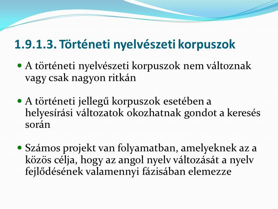 1.9.1.3. Történeti nyelvészeti korpuszok