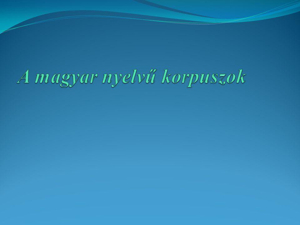 A magyar nyelvű korpuszok
