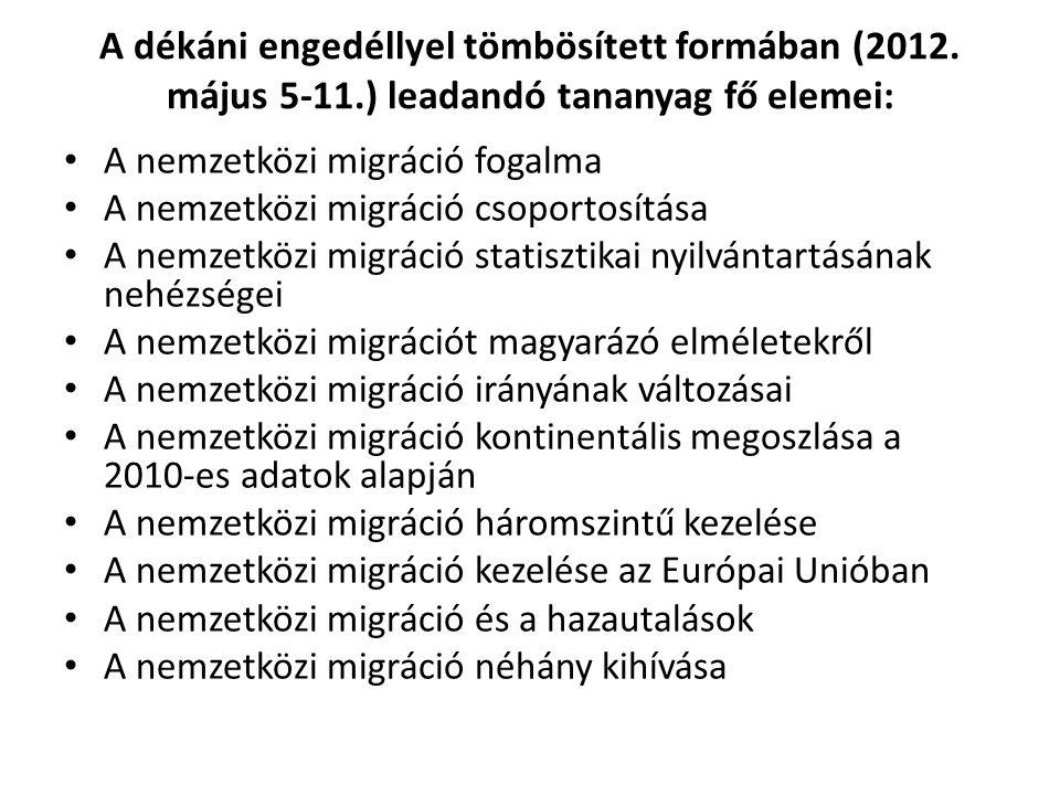 A dékáni engedéllyel tömbösített formában (2012. május 5-11