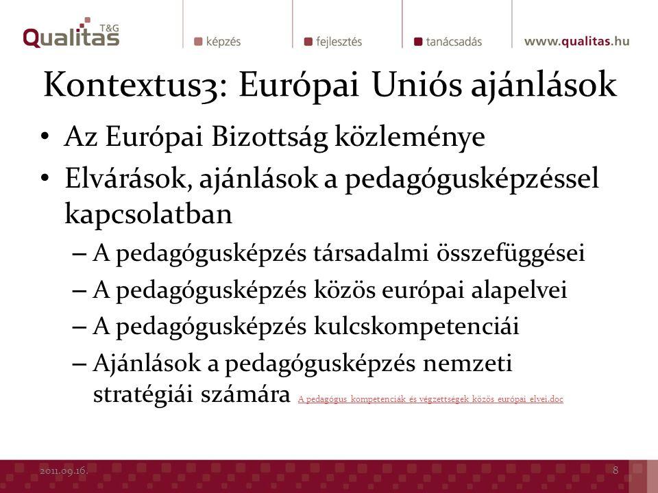 Kontextus3: Európai Uniós ajánlások