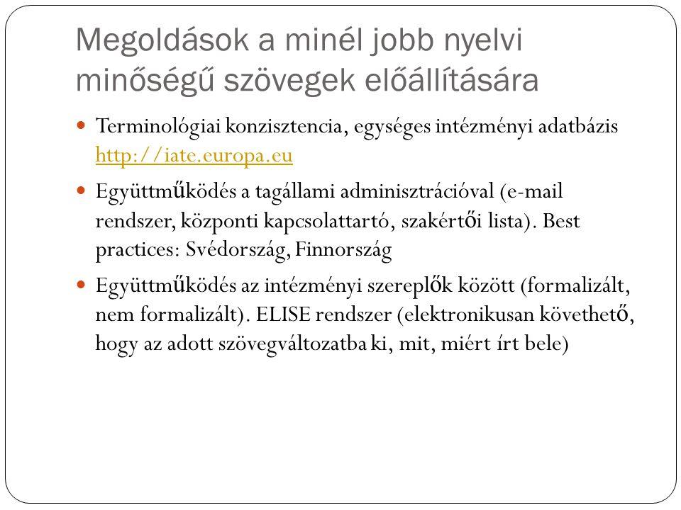Megoldások a minél jobb nyelvi minőségű szövegek előállítására