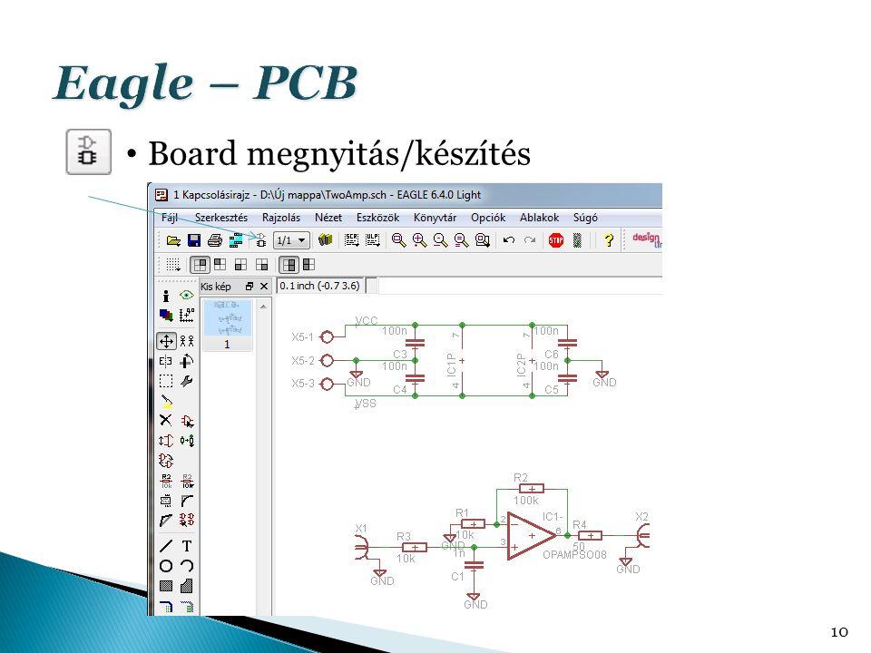 Eagle – PCB Board megnyitás/készítés