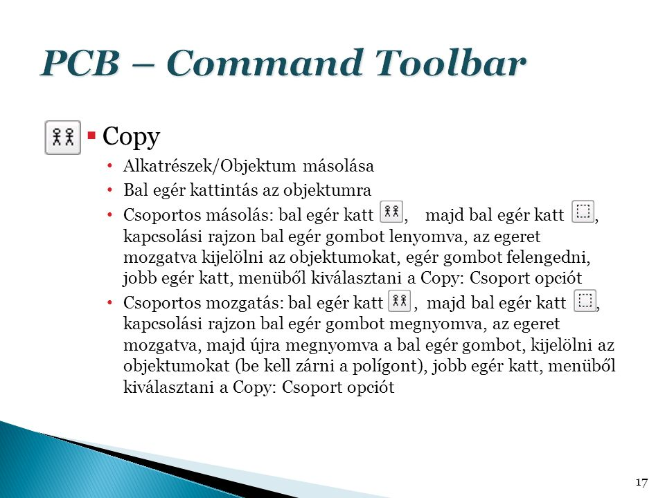 PCB – Command Toolbar Copy Alkatrészek/Objektum másolása