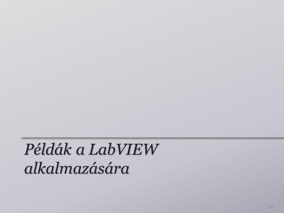 Példák a LabVIEW alkalmazására