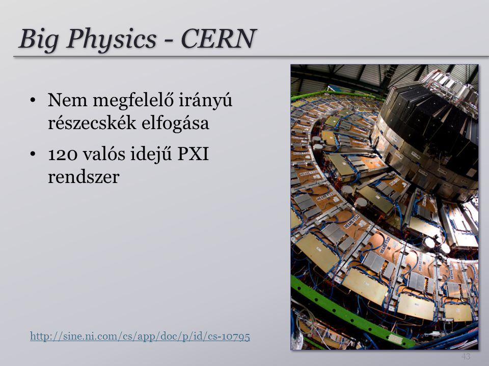 Big Physics - CERN Nem megfelelő irányú részecskék elfogása
