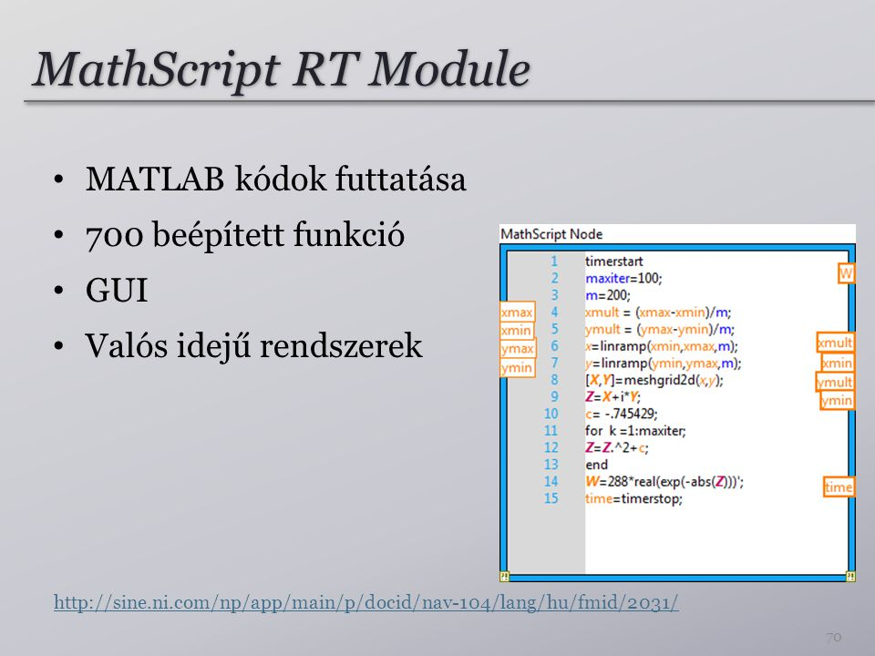MathScript RT Module MATLAB kódok futtatása 700 beépített funkció GUI