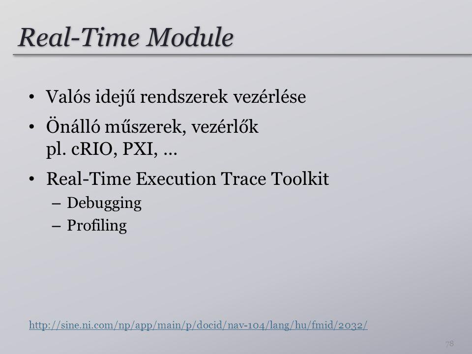 Real-Time Module Valós idejű rendszerek vezérlése