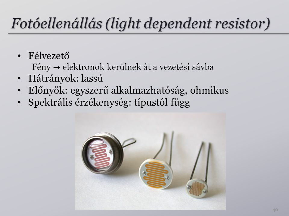 Fotóellenállás (light dependent resistor)