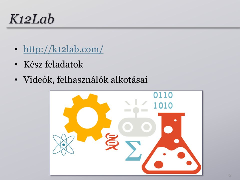 K12Lab http://k12lab.com/ Kész feladatok