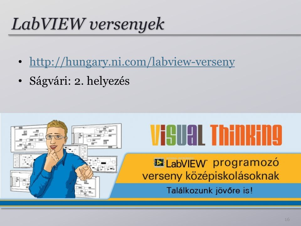 LabVIEW versenyek http://hungary.ni.com/labview-verseny