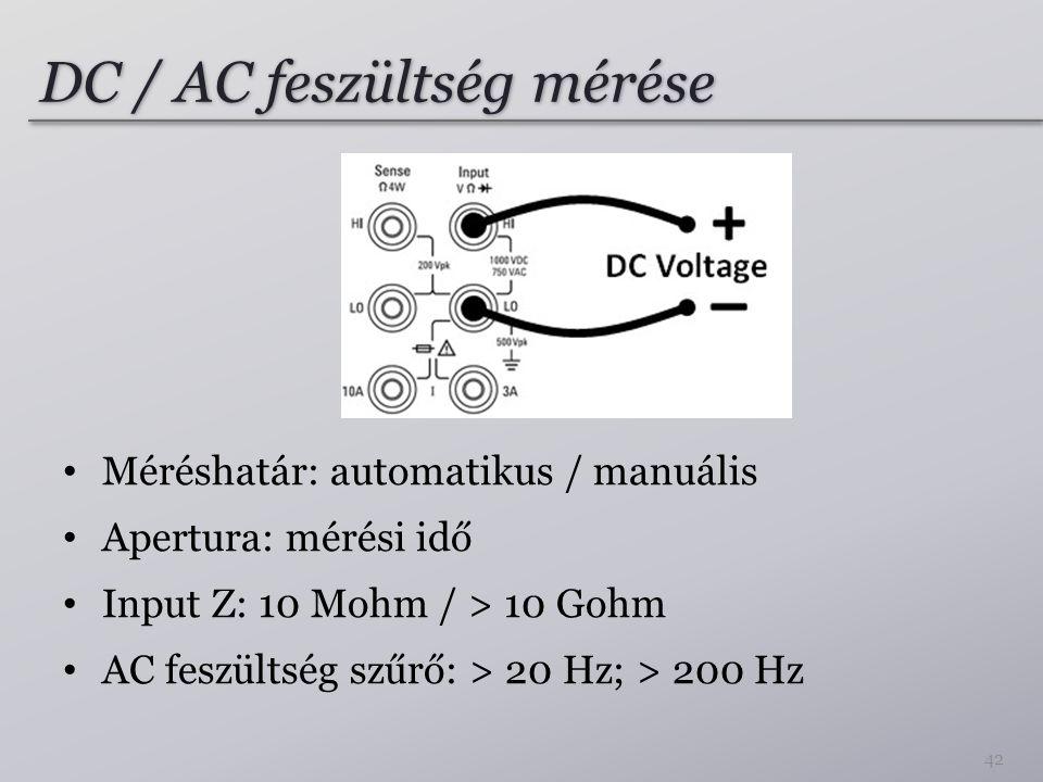 DC / AC feszültség mérése