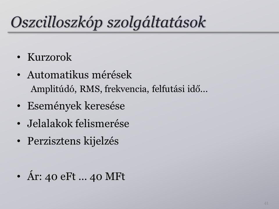 Oszcilloszkóp szolgáltatások