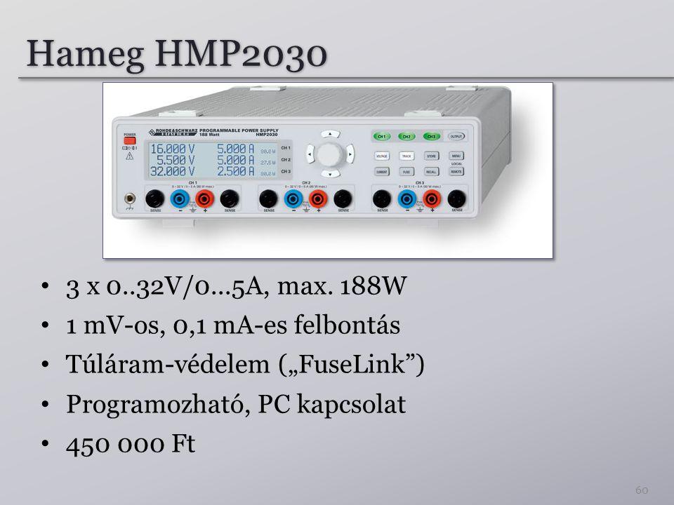 """Hameg HMP2030 3 x 0..32V/0...5A, max. 188W. 1 mV-os, 0,1 mA-es felbontás. Túláram-védelem (""""FuseLink )"""