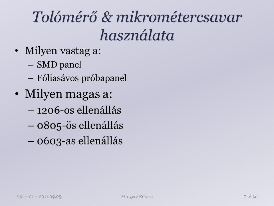 Tolómérő & mikrométercsavar használata
