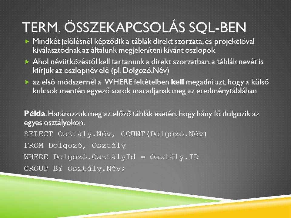 Term. ÖSSZEKAPCSOLÁS SQL-ben