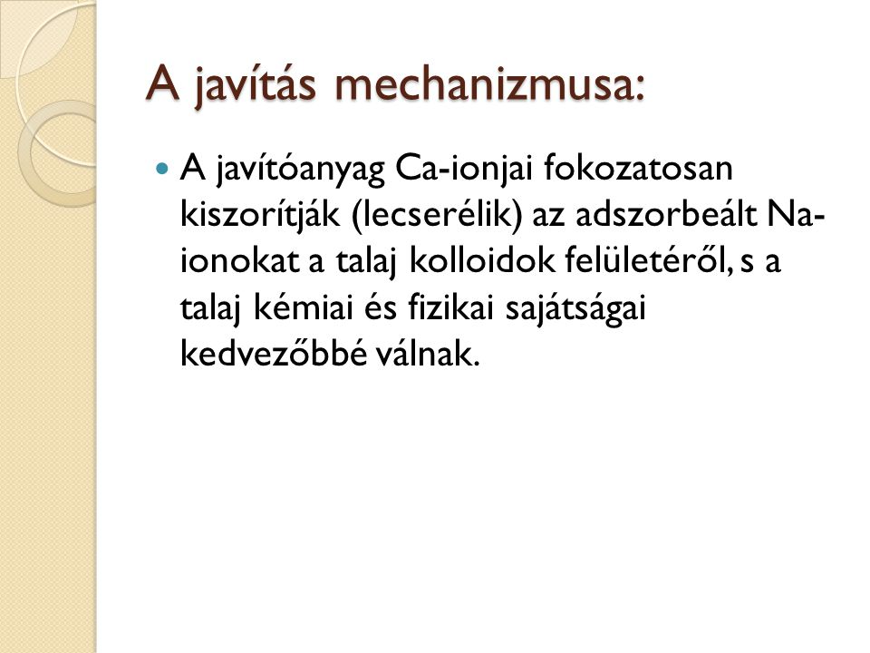 A javítás mechanizmusa:
