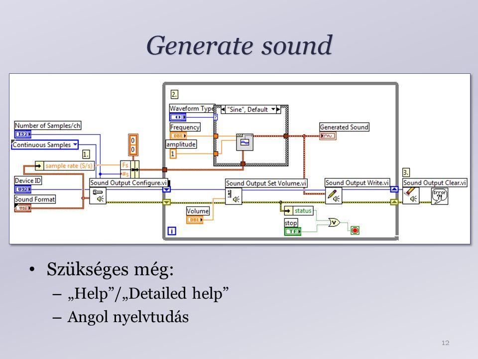"""Generate sound Szükséges még: """"Help /""""Detailed help Angol nyelvtudás"""