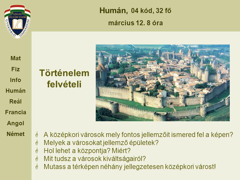 Történelem felvételi A középkori városok mely fontos jellemzőit ismered fel a képen Melyek a városokat jellemző épületek