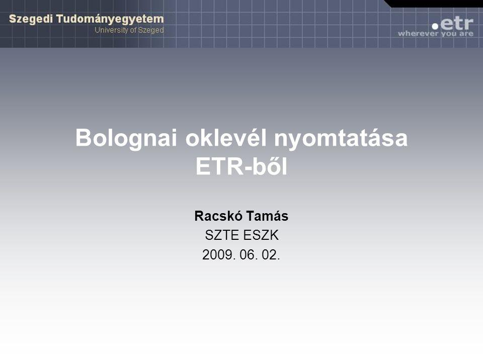Bolognai oklevél nyomtatása ETR-ből