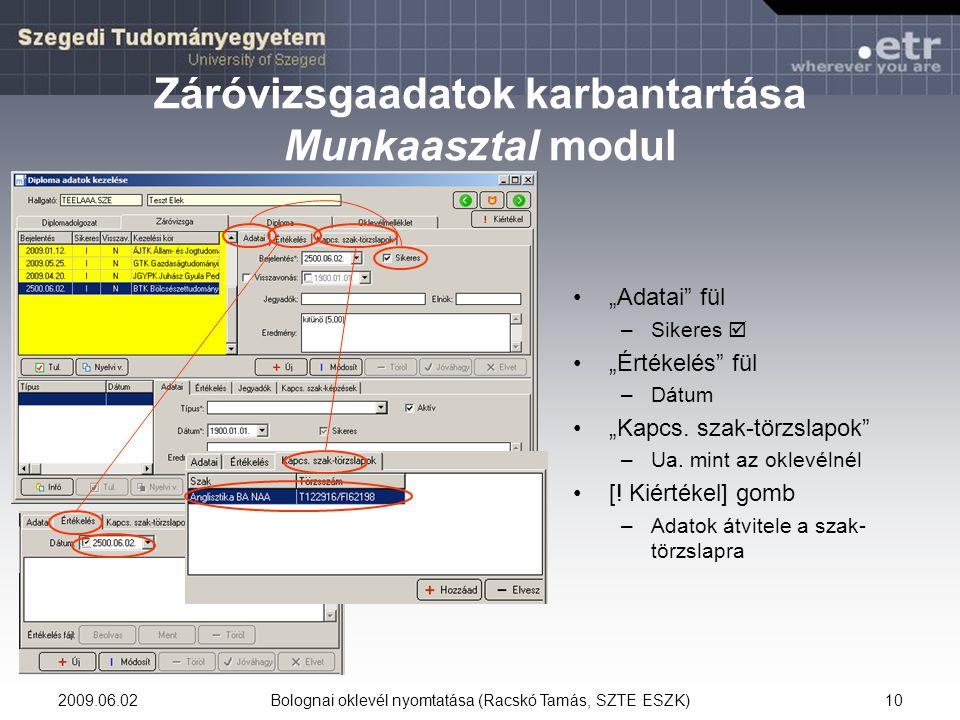 Záróvizsgaadatok karbantartása Munkaasztal modul