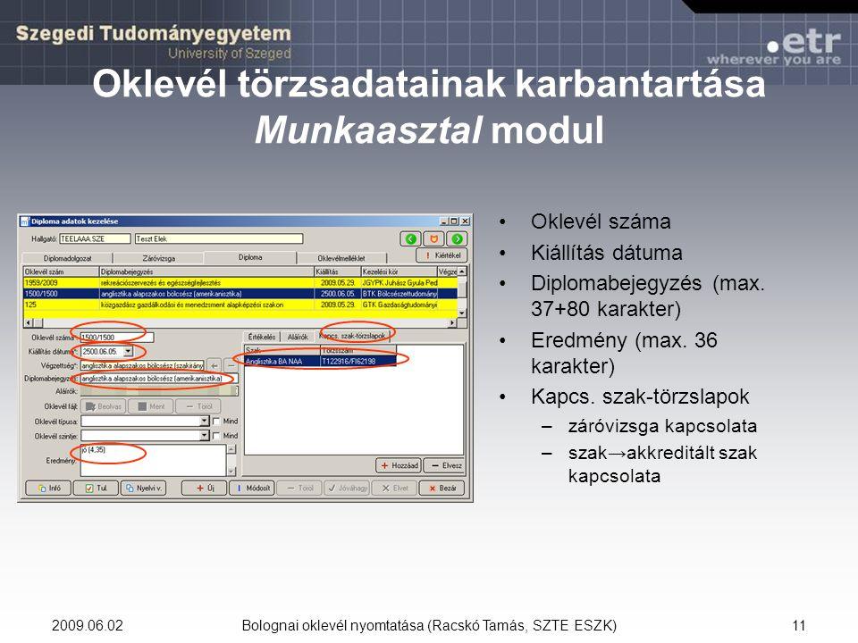 Oklevél törzsadatainak karbantartása Munkaasztal modul