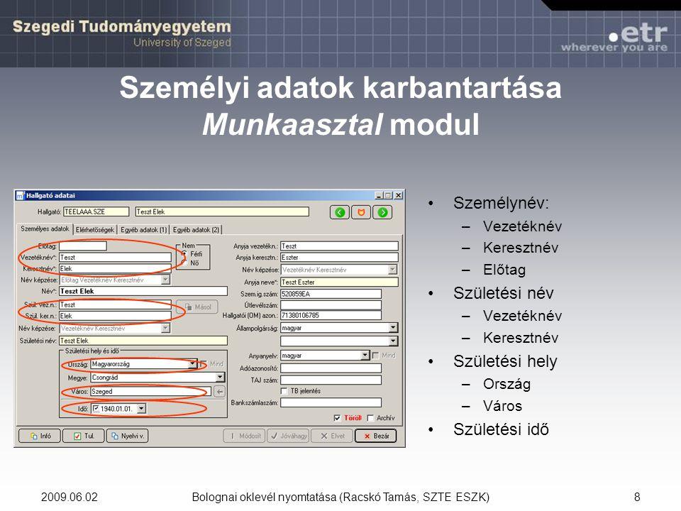 Személyi adatok karbantartása Munkaasztal modul