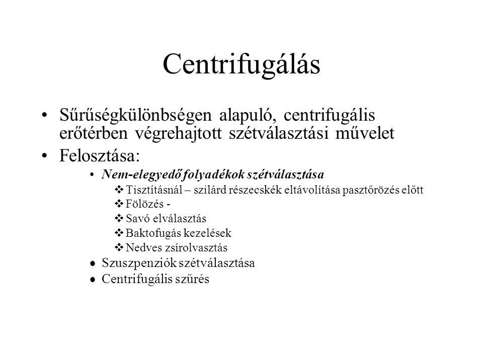 Centrifugálás Sűrűségkülönbségen alapuló, centrifugális erőtérben végrehajtott szétválasztási művelet.