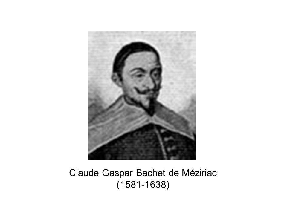 Claude Gaspar Bachet de Méziriac