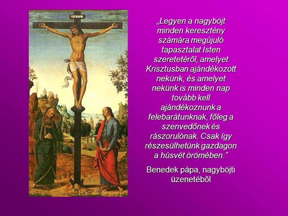 Benedek pápa, nagyböjti üzenetéből