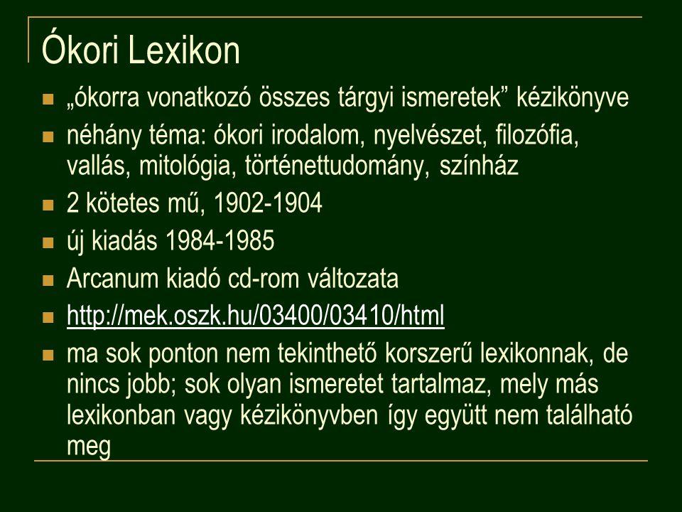 """Ókori Lexikon """"ókorra vonatkozó összes tárgyi ismeretek kézikönyve"""