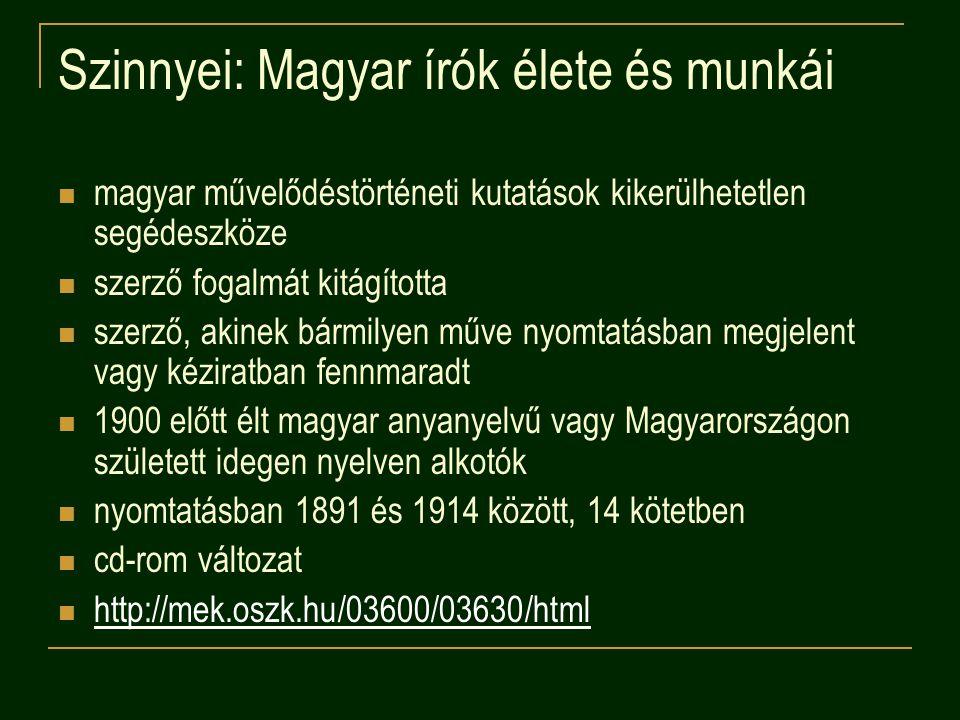 Szinnyei: Magyar írók élete és munkái
