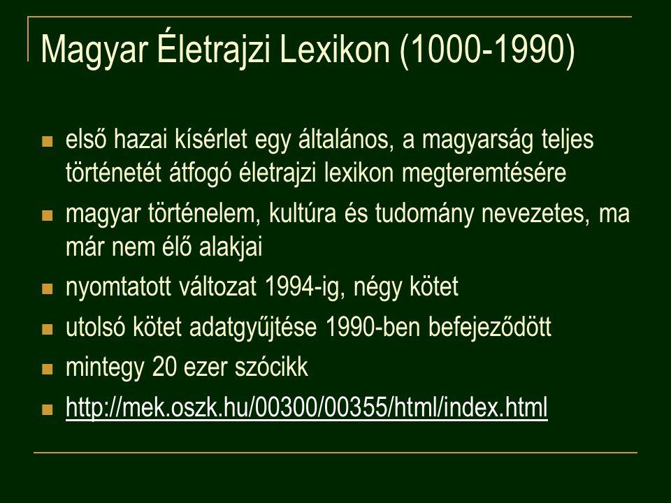 Magyar Életrajzi Lexikon (1000-1990)