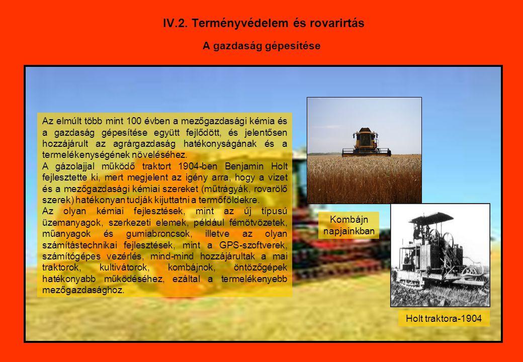 IV.2. Terményvédelem és rovarirtás