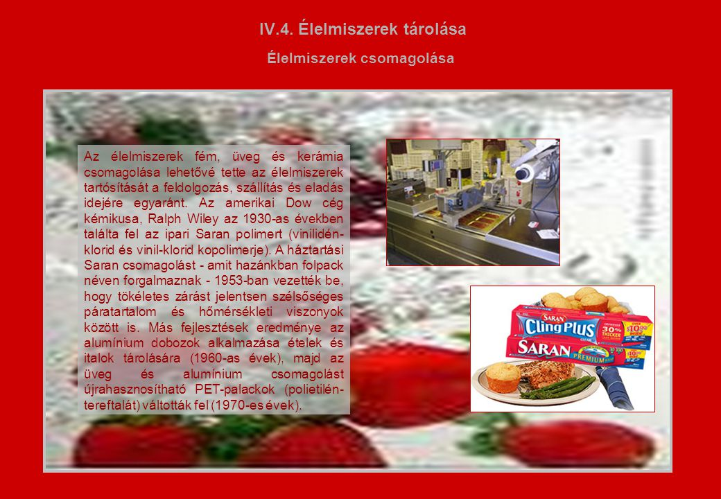 IV.4. Élelmiszerek tárolása