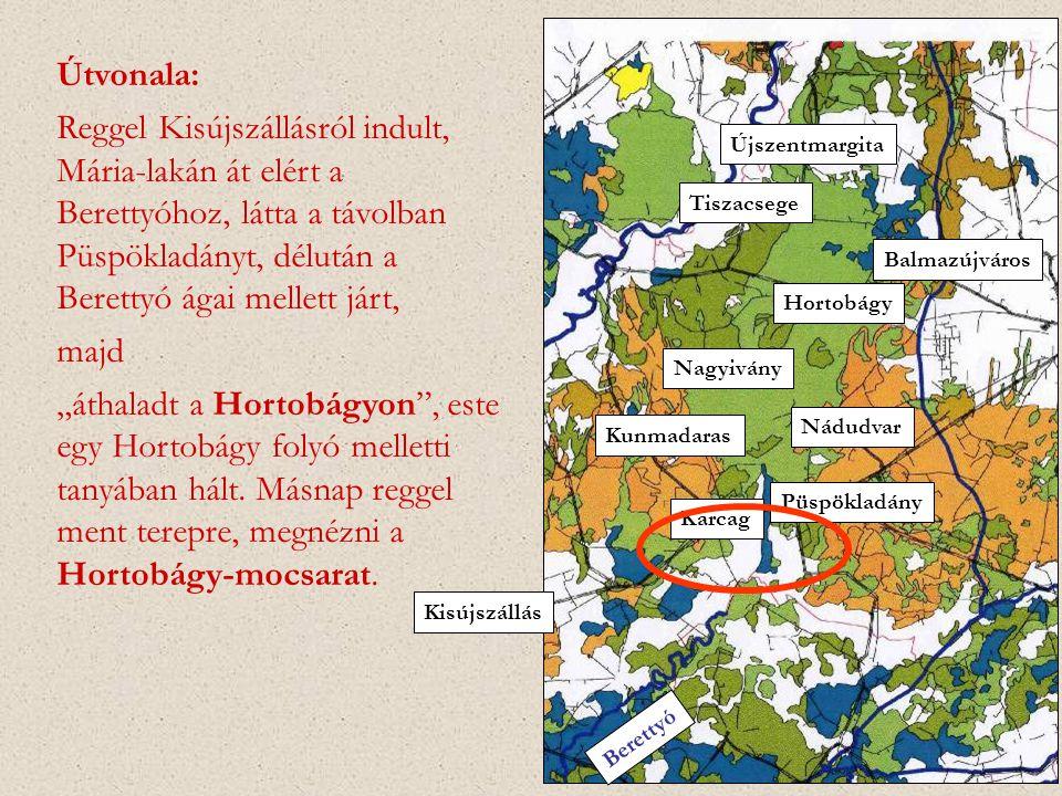 Újszentmargita Tiszacsege. Karcag. Püspökladány. Nádudvar. Balmazújváros. Kunmadaras. Nagyivány.