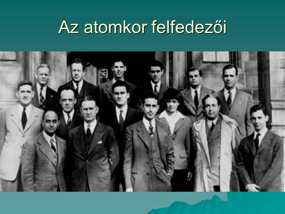 Az atomkor felfedezői