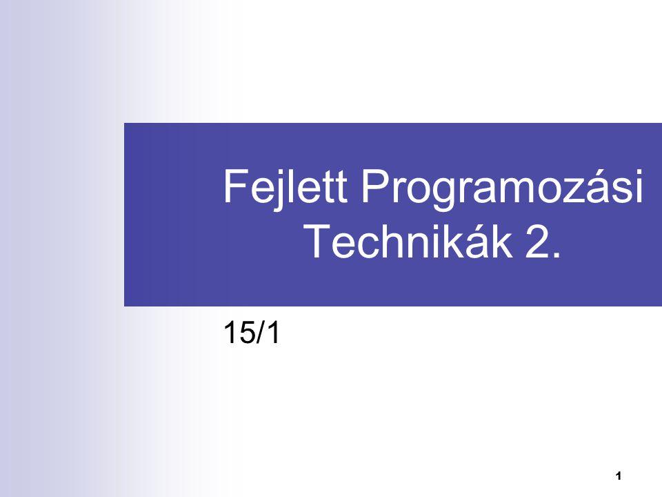 Fejlett Programozási Technikák 2.