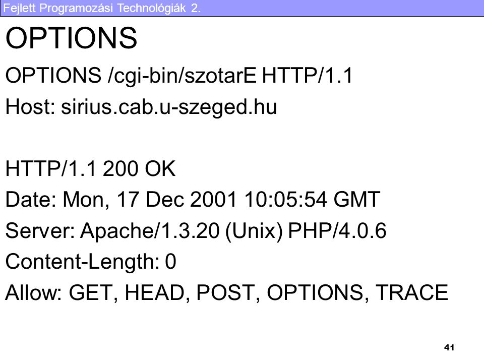 OPTIONS OPTIONS /cgi-bin/szotarE HTTP/1.1 Host: sirius.cab.u-szeged.hu