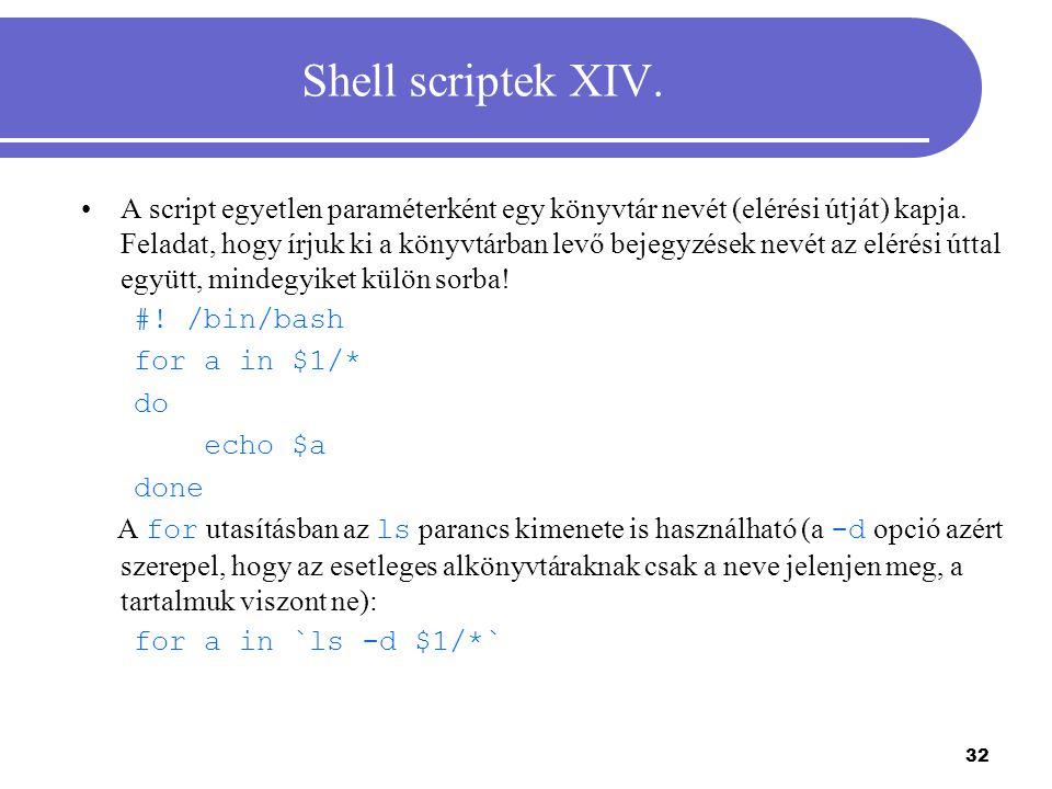 Shell scriptek XIV.