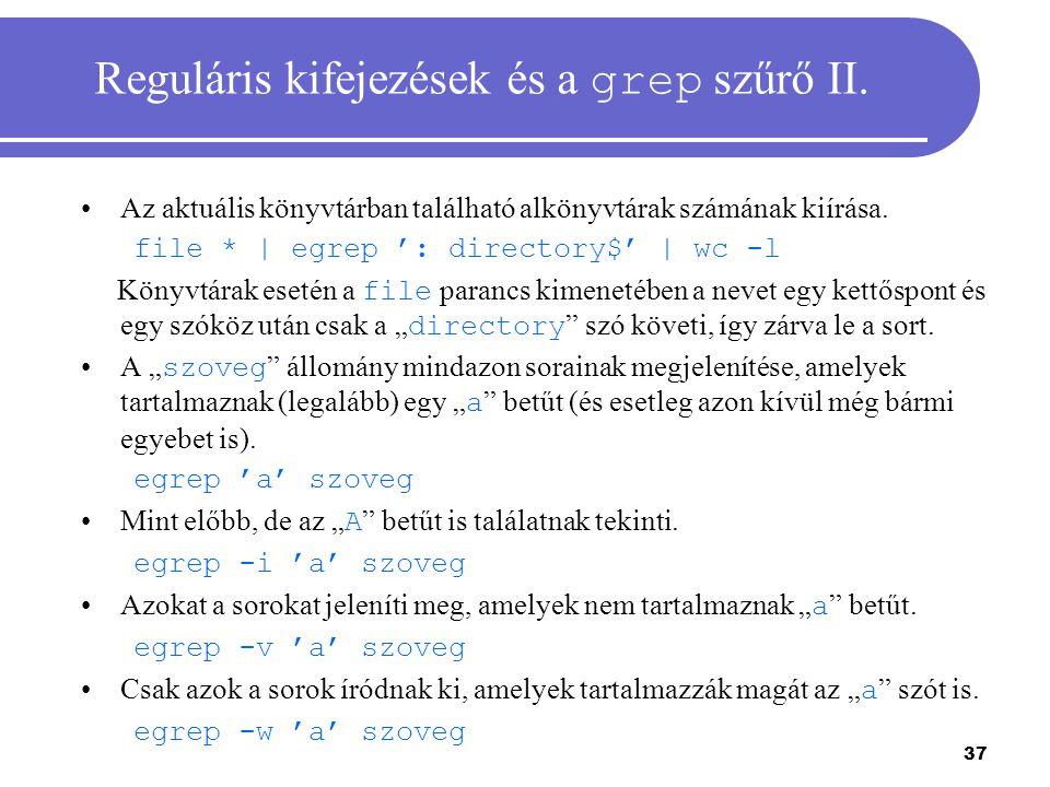 Reguláris kifejezések és a grep szűrő II.