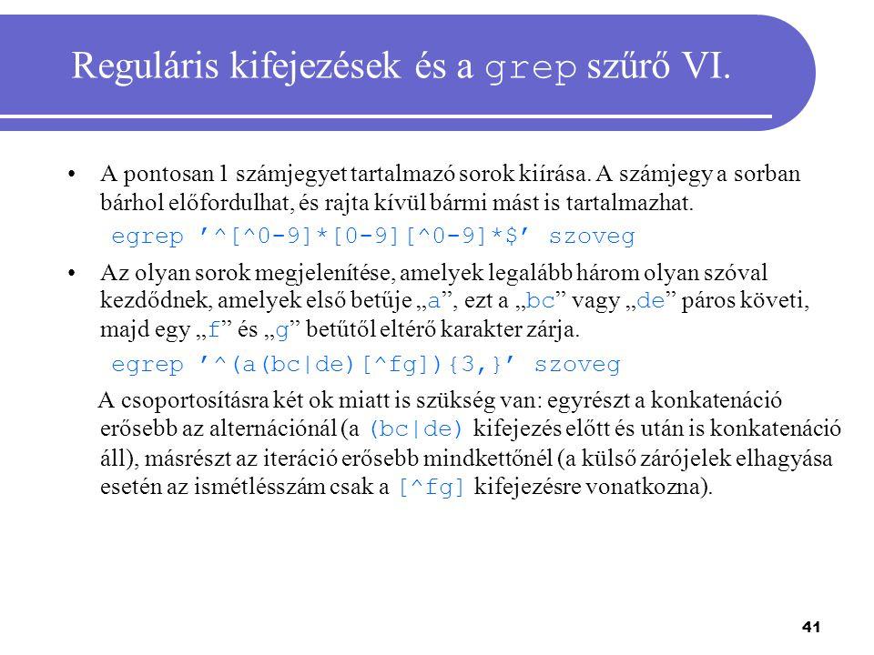 Reguláris kifejezések és a grep szűrő VI.