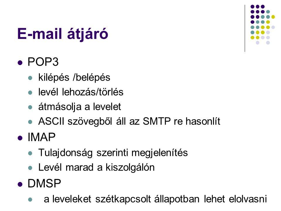 E-mail átjáró POP3 IMAP DMSP kilépés /belépés levél lehozás/törlés