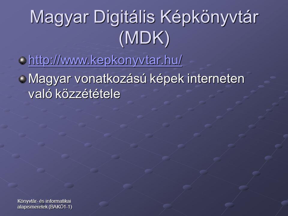 Magyar Digitális Képkönyvtár (MDK)